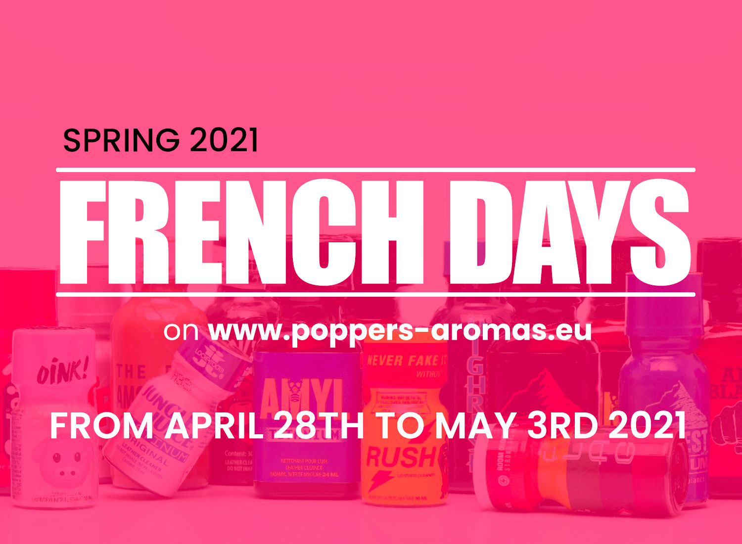 French Days Spring 2021: Promotions, Best Poppers & Pleasure!